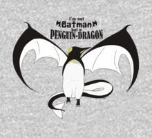 I'm not Batman but a Penguin-Dragon Kids Clothes