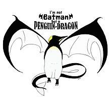 I'm not Batman but a Penguin-Dragon by studinano