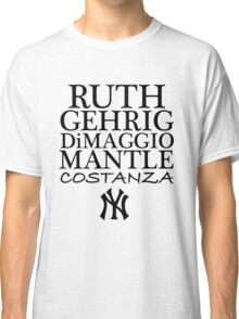 Costanza - Yankees Classic T-Shirt