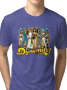 SuperWomen of the 70s - DyNoMite! Tri-blend T-Shirt
