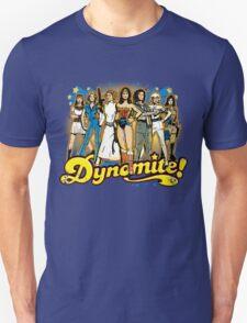 SuperWomen of the 70s - DyNoMite! Unisex T-Shirt