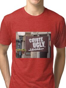 Coyote Ugly. Tri-blend T-Shirt
