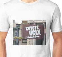 Coyote Ugly. Unisex T-Shirt