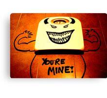 You're Mine!  Canvas Print