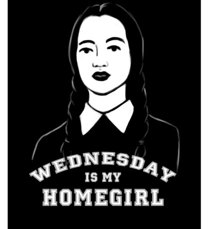 Wednesday is my Homegirl (Sticker) Sticker