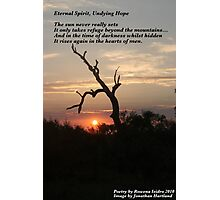 Eternal Spirit, Undying Hope Photographic Print