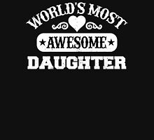 World Most Awesome Daughter T-Shirt
