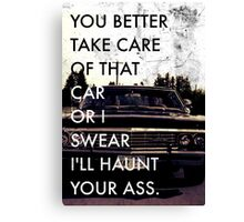 Take Care of that car. Canvas Print