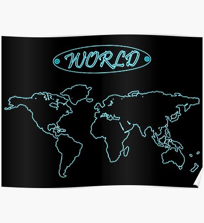 Blue neon world map against black Poster