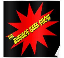 Average Geek Show Logo Poster