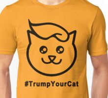 Trump Your Cat Unisex T-Shirt