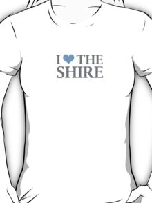 I Love The Shire T-Shirt