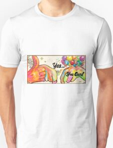 YES, YOU CAN! T-Shirt