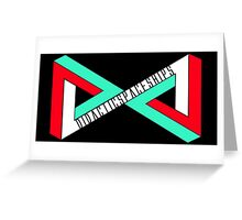 Didactic Infinity  Greeting Card