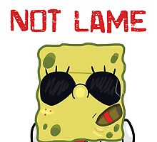 Not Lame by L. O'Hara