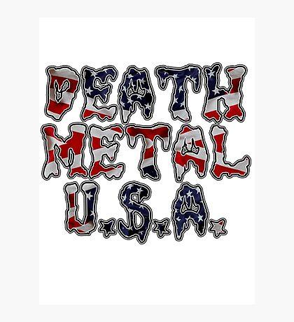 DEATH METAL U.S.A. Photographic Print