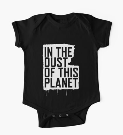 In the Dust of this Planet One Piece - Short Sleeve
