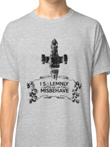 I Solemnly Swear That I Aim To Misbehave...Again Classic T-Shirt