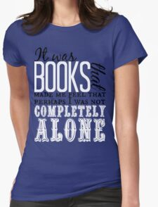 """It was books. . ."" Will Quote Womens Fitted T-Shirt"