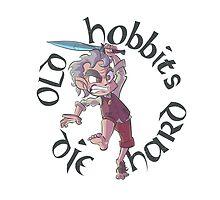 Old Hobbits Die Hard Light by tedadair