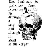 Driving A Long Nail Through The Skull Of A Corpse Photographic Print