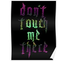 DON'T TOUCH ME THERE Poster