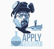 Breaking bad Apply Yourself Unisex T-Shirt