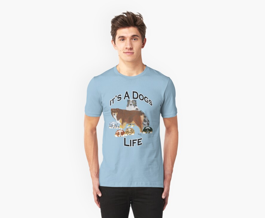 It's A Dog Life ~ T-shirt & Sticker by Barbara Applegate
