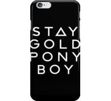 PONY BOY 'STAY GOLD' iPhone Case/Skin