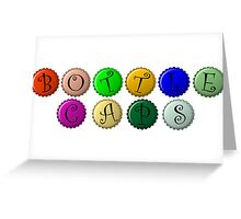 Bottle caps Greeting Card