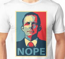 Nope! Unisex T-Shirt