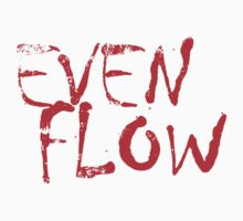Even Flow T Shirts, Stickers and Other Gifts Kids Clothes