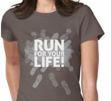 Run for your life! Womens Fitted T-Shirt