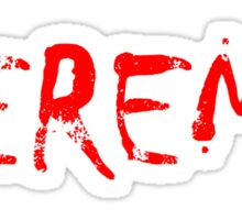 Jeremy T Shirts, Stickers and Other Gifts Sticker