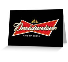 Droidweiser Greeting Card