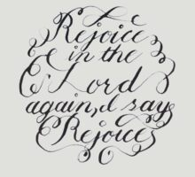 Rejoice in the Lord Always by sadiesavesit