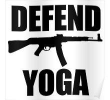 DEFEND YOGA Poster