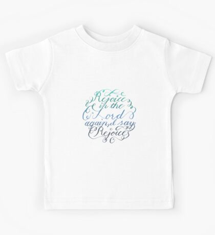 Rejoice in the Lord Always - color Kids Tee