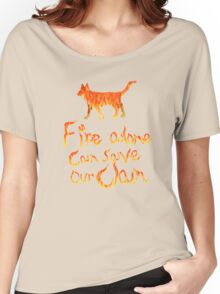 Fire Alone... Women's Relaxed Fit T-Shirt