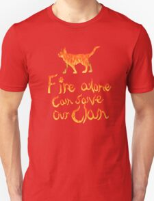Fire Alone... T-Shirt