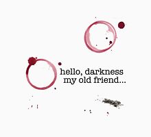 Classic verses: Hello darkness my old friend Unisex T-Shirt