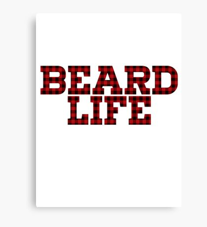 BEARD LIFE Canvas Print