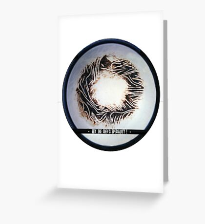 Try the chef's speciality ! (burned spaghettis) Greeting Card