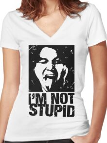 I'm not stupid Women's Fitted V-Neck T-Shirt