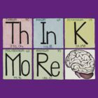 ThInK MoRe - Brain by Immy