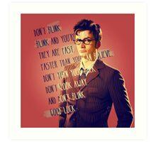 DON'T BLINK!! Art Print