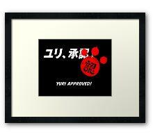 Yuri Kuma Arashi - Yuri approved! Framed Print