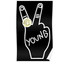 YOUNG (WHITE PRINT) Poster