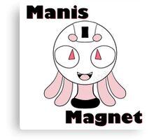Manis Magnet Canvas Print