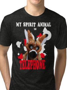 My Spirit Animal is Telephone  Tri-blend T-Shirt